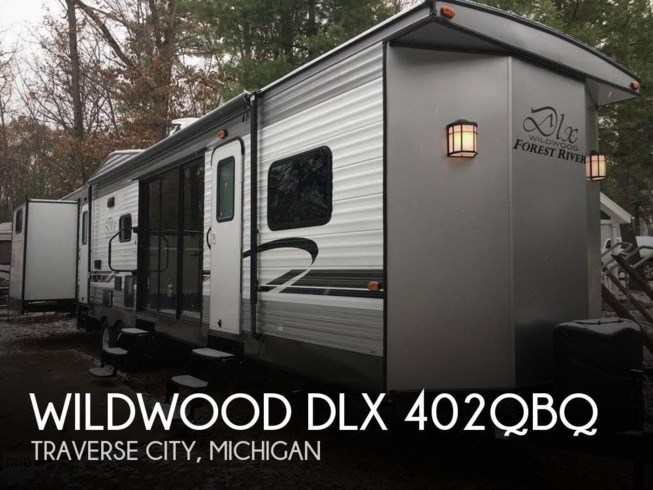 Used 2018 Forest River Wildwood DLX 402QBQ available in Traverse City, Michigan